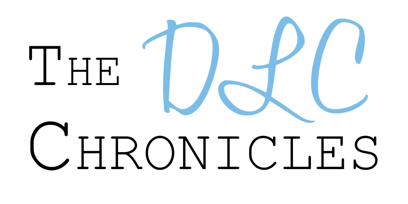 The DLC Chronicles | www.alphadeltapiblog.com