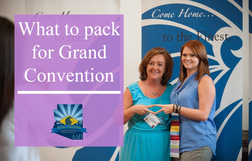 What to pack for Grand Convention | Alpha Delta Pi Blog